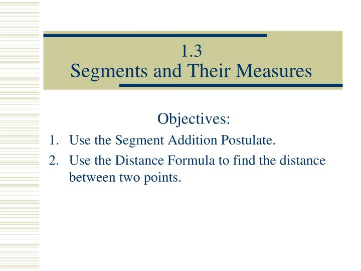 1 3 segments and their measures n.