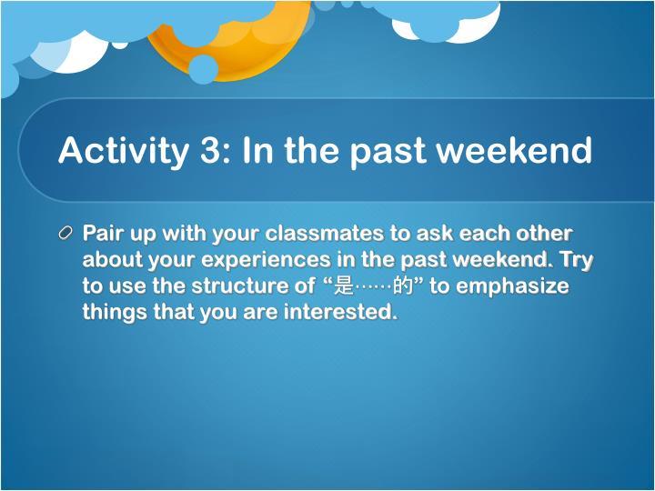 Activity 3: I