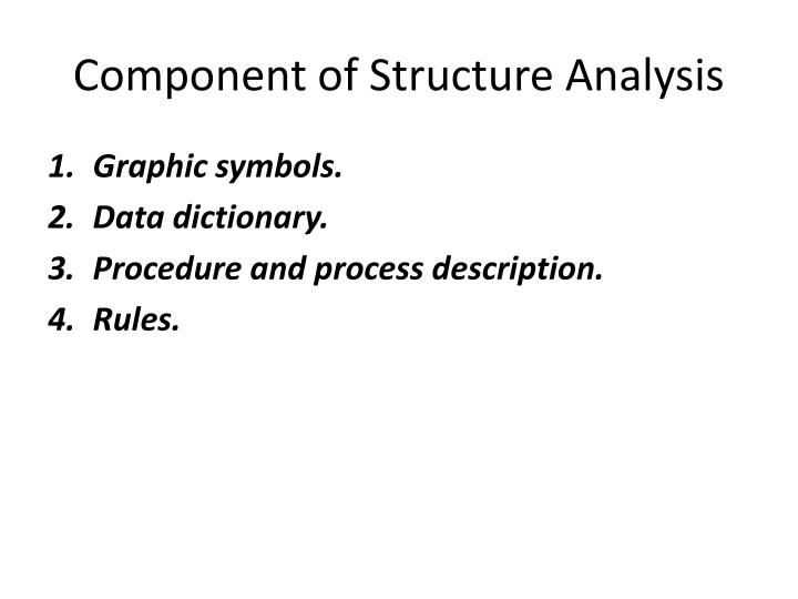 Component of structure analysis