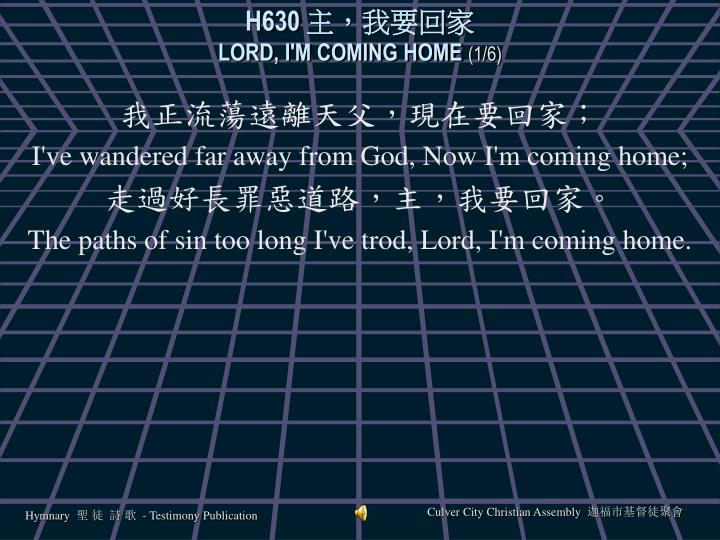 H630 lord i m coming home 1 6