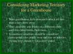 considering marketing territory for a greenhouse