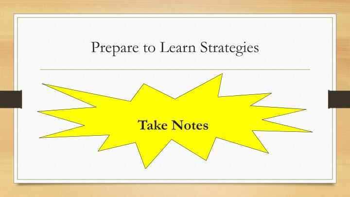 Prepare to Learn Strategies