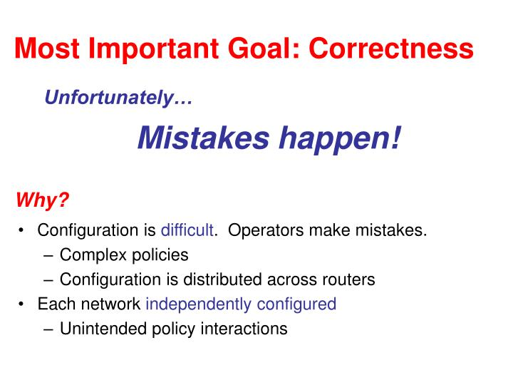 Most Important Goal: Correctness
