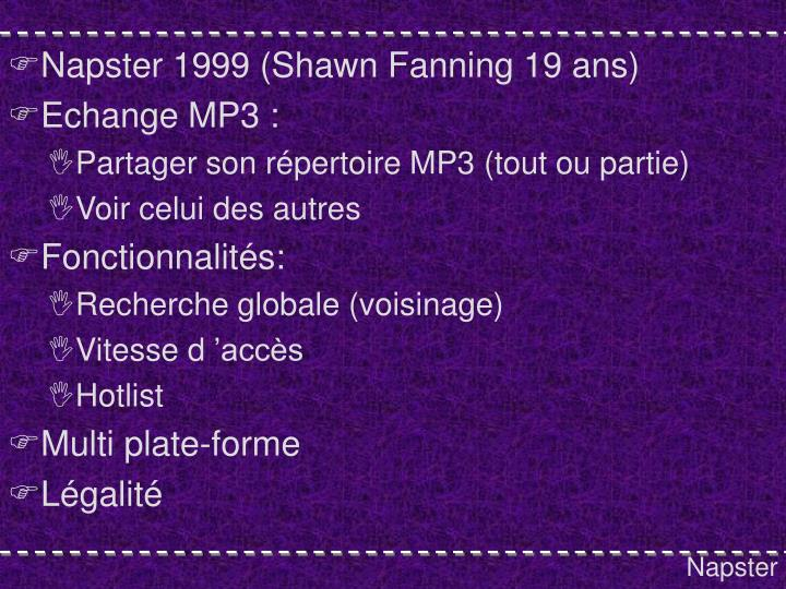 Napster 1999 (Shawn Fanning 19 ans)