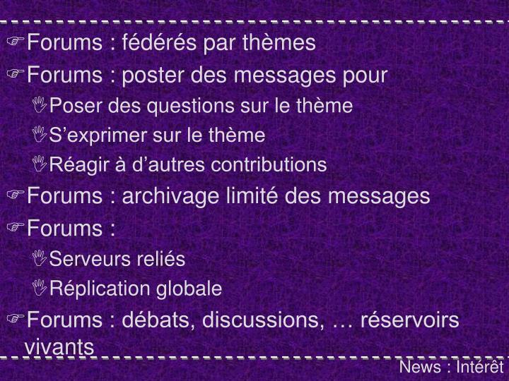 Forums : fédérés par thèmes