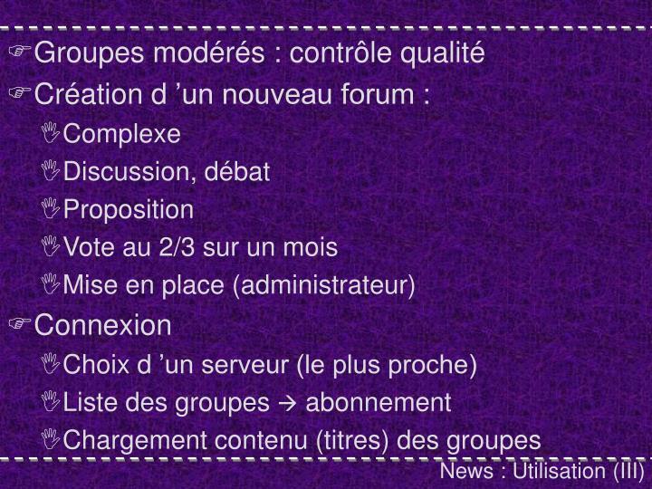 Groupes modérés : contrôle qualité