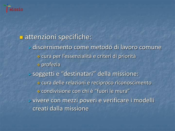 attenzioni specifiche: