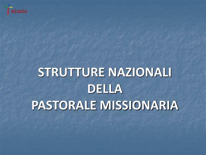 STRUTTURE NAZIONALI