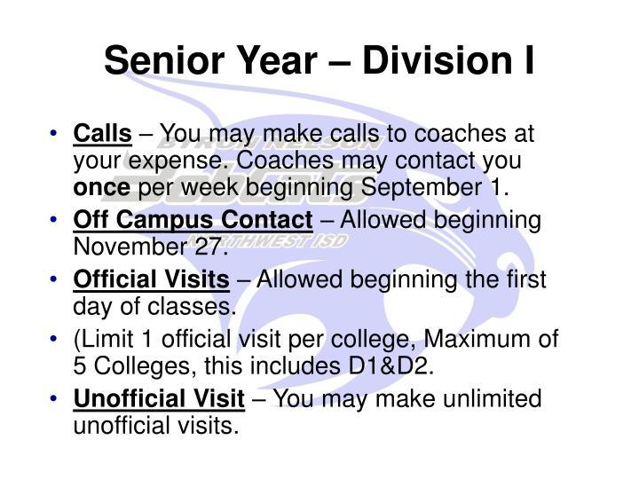 Senior Year – Division I