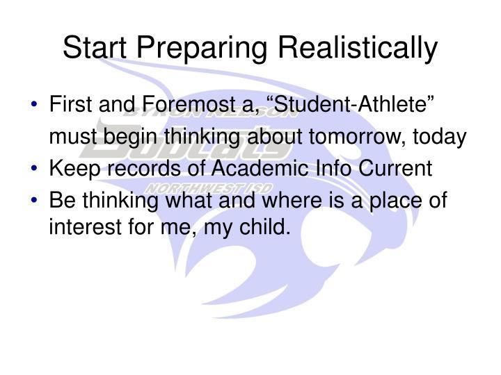 Start Preparing Realistically
