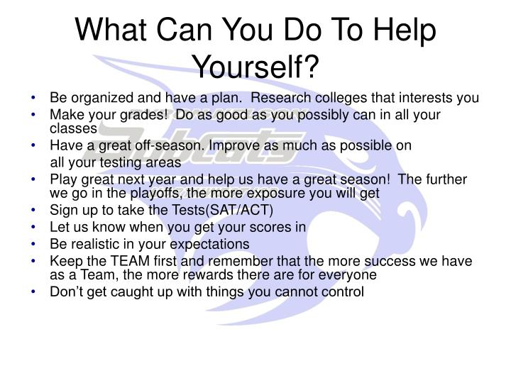 What Can You Do To Help Yourself?