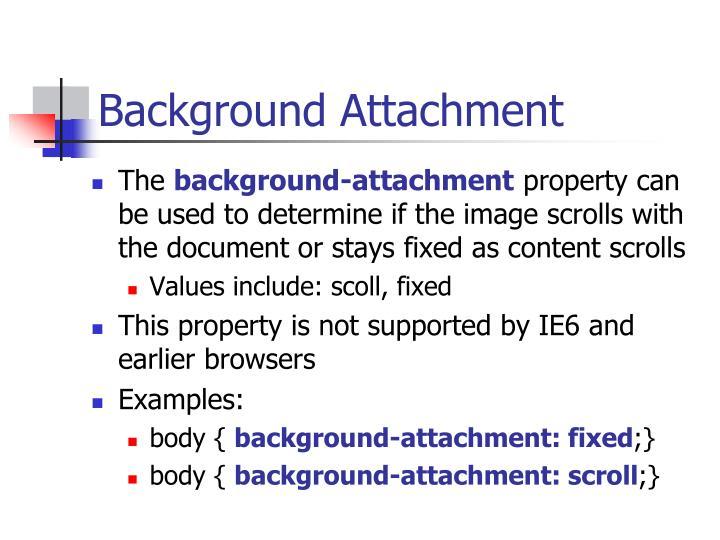 Background Attachment