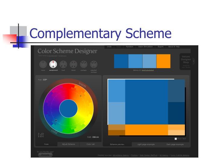 Complementary Scheme
