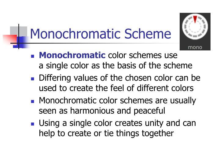 Monochromatic Scheme