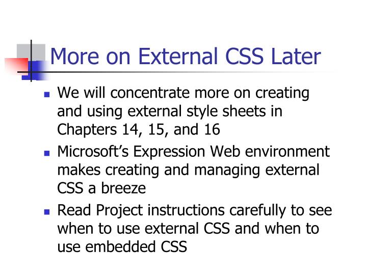 More on External CSS Later