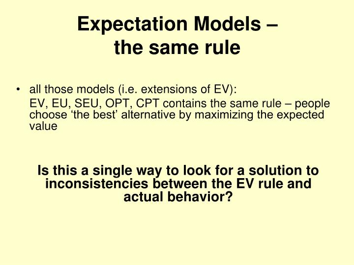 Expectation Models –