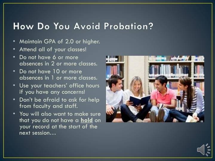 How Do You Avoid Probation?
