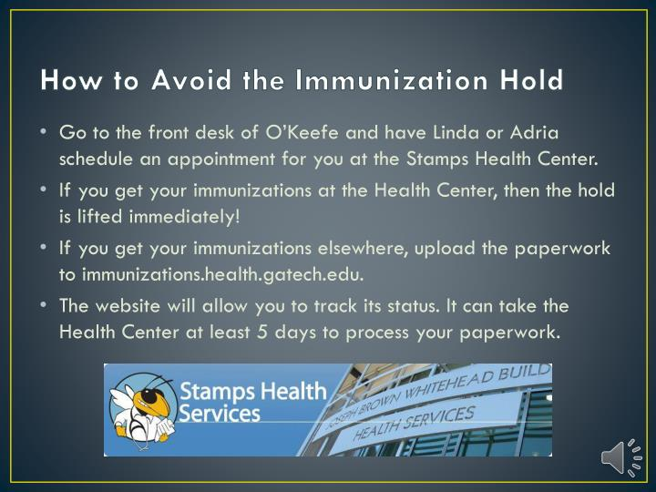 How to Avoid the Immunization Hold