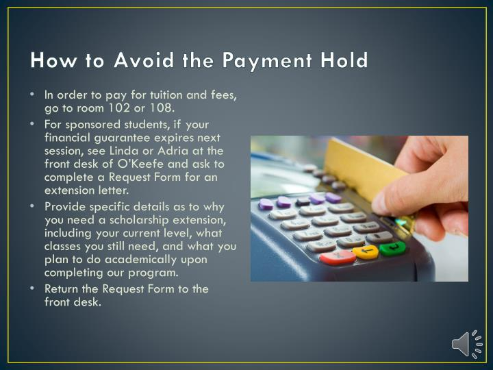 How to Avoid the Payment Hold