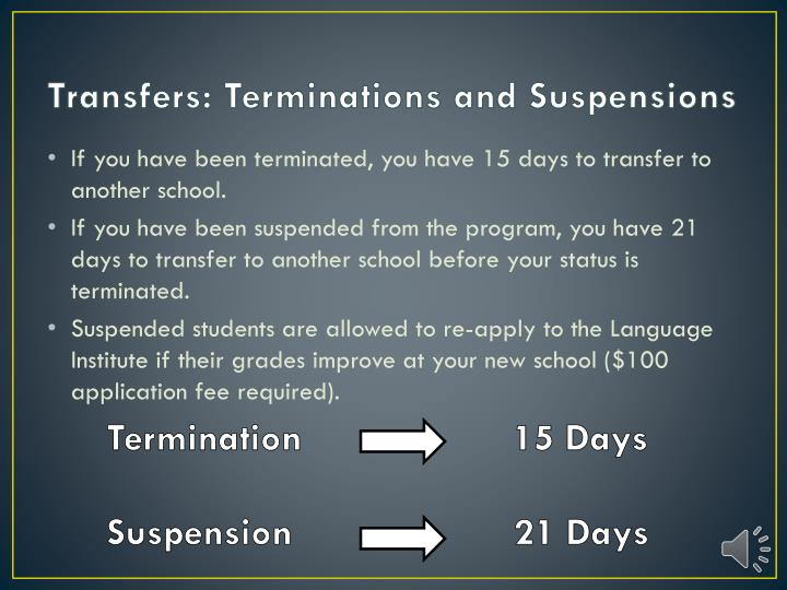 Transfers: Terminations and Suspensions