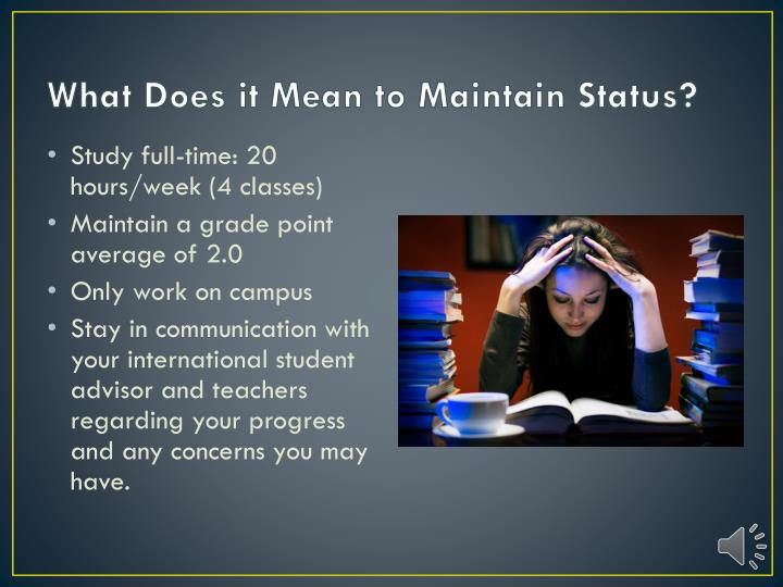 What does it mean to maintain status