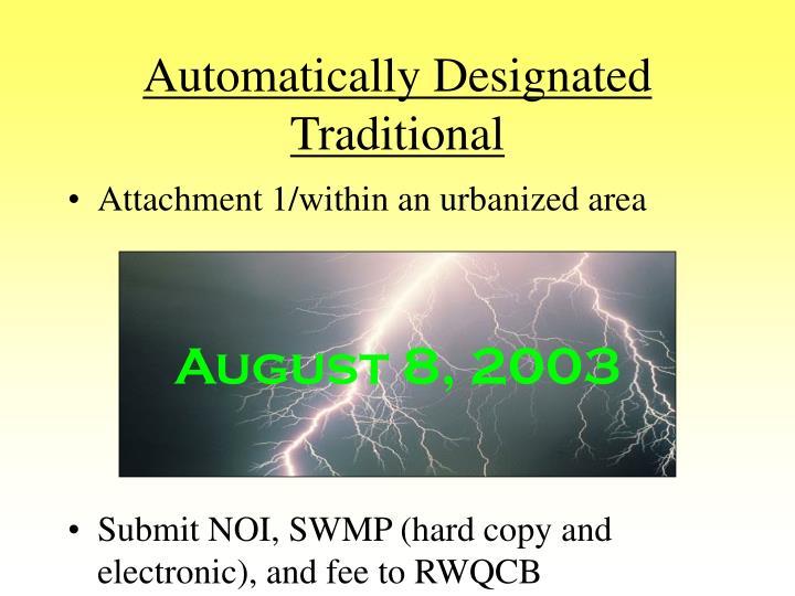 Automatically designated traditional