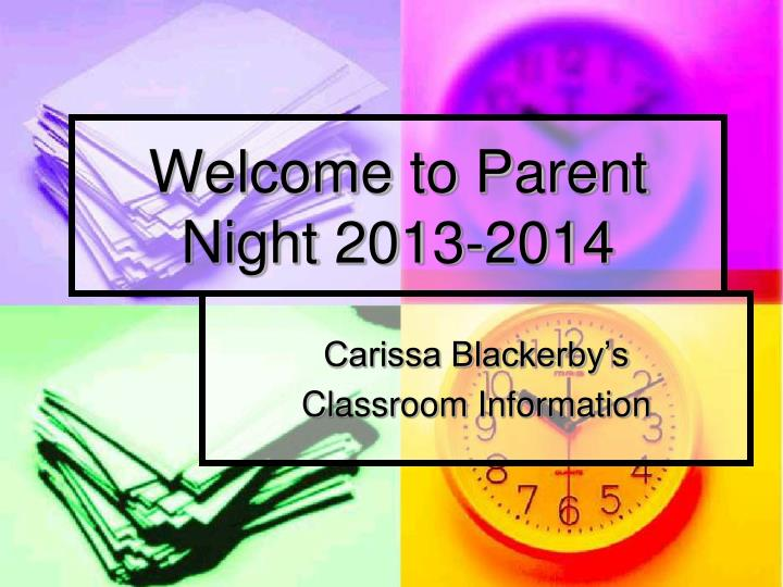 Welcome to parent night 2013 2014