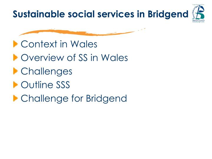 Sustainable social services in bridgend