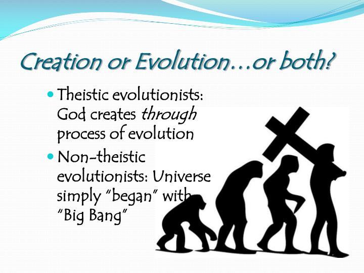 Creation or Evolution…or both?