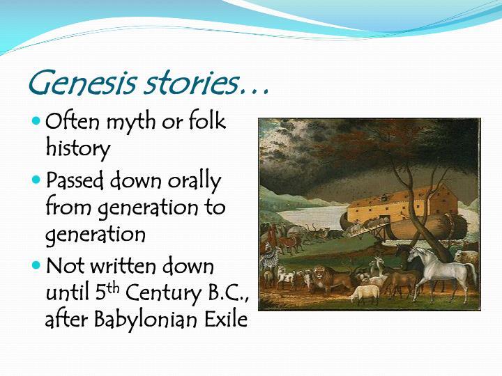Genesis stories…