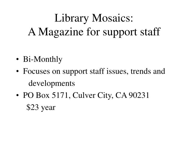 Library Mosaics: