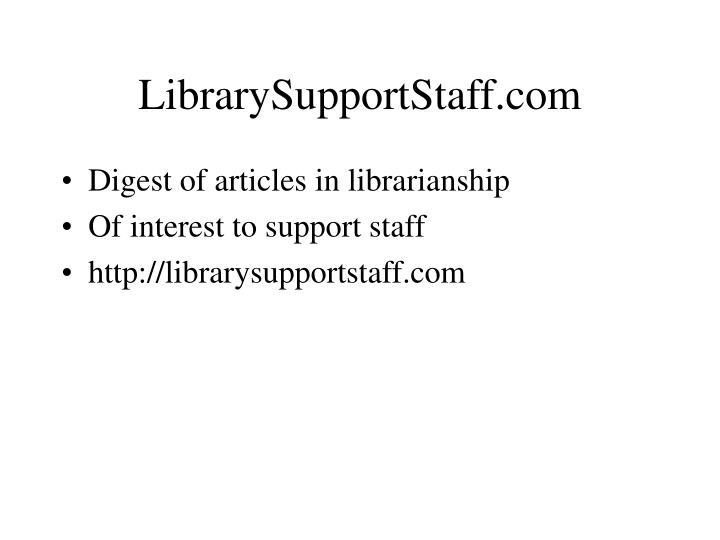 LibrarySupportStaff.com