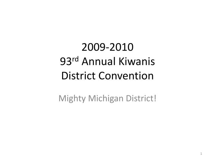 2009 2010 93 rd annual kiwanis district convention n.