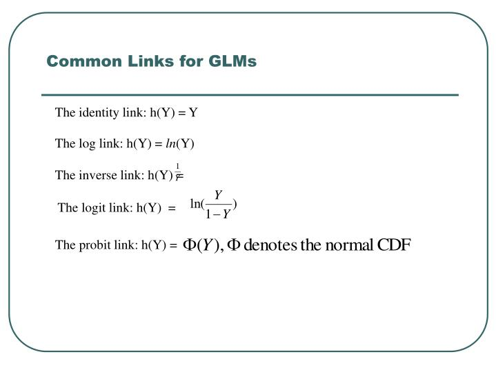 Common Links for GLMs