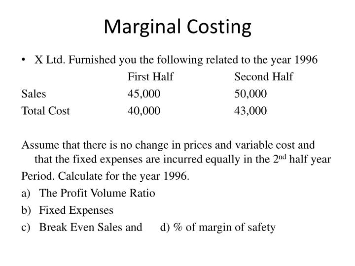the definition and features of a marginal costing system Overview of cost definitions and costing methods by james ruth definition 1: in accounting, the overview of cost definitions and methodologies by james ruth.