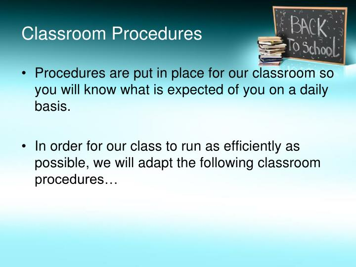 classroom procedures essay View and download classroom management essays examples also discover topics, titles, outlines, thesis statements, and conclusions for your classroom management essay.
