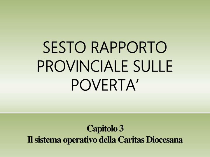 SESTO RAPPORTO PROVINCIALE SULLE POVERTA'