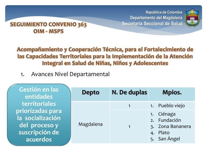 Gestión en las entidades territoriales priorizadas para la  socialización del  proceso y suscripción de acuerdos