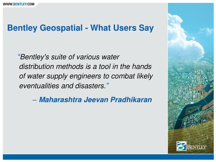 PPT - Bentley Geospatial - What Users Say PowerPoint