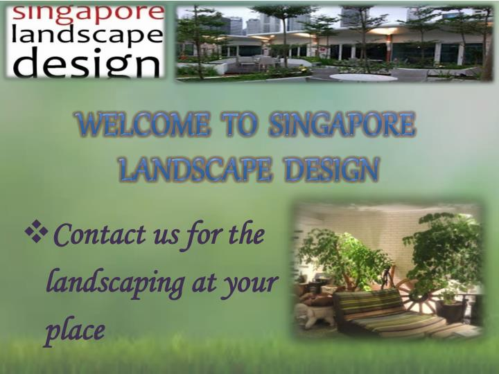 welcome to singapore landscape design n.