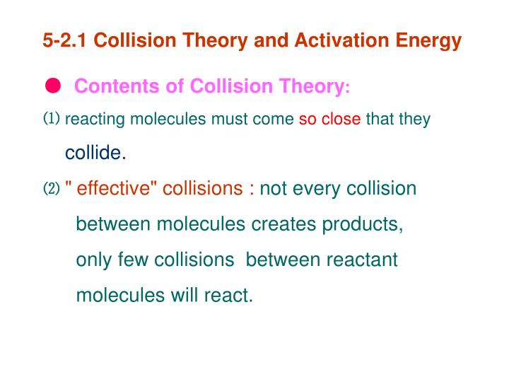 5-2.1 Collision Theory and Activation Energy