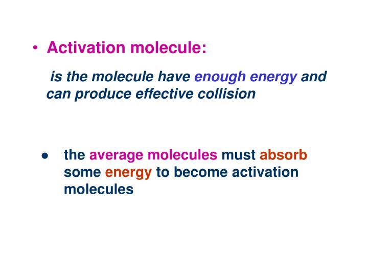 Activation molecule: