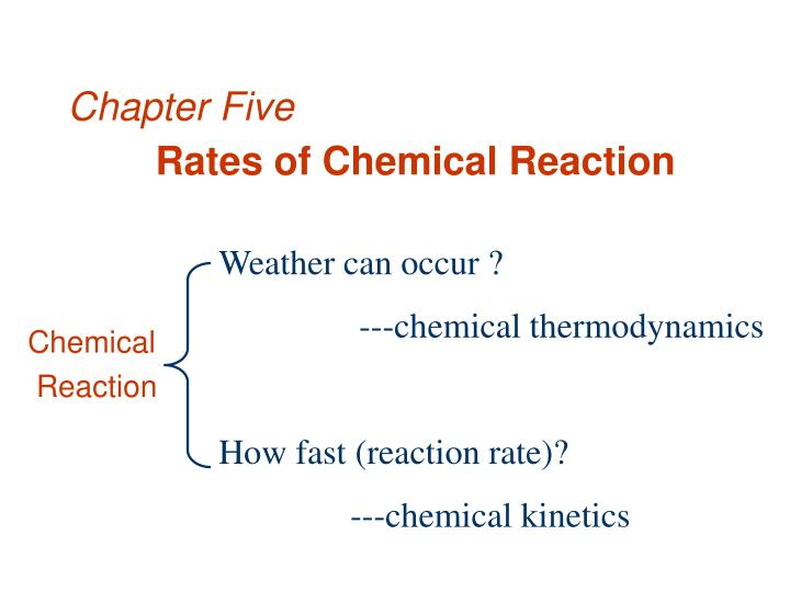 chapter five rates of chemical reaction n.