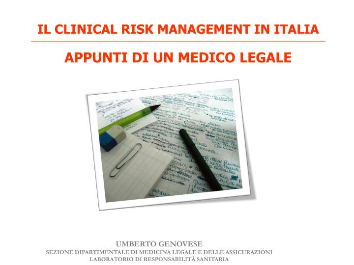 IL CLINICAL RISK MANAGEMENT IN ITALIA