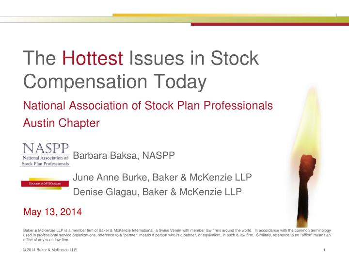 the hottest issues in stock compensation today n.
