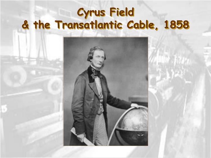 Cyrus Field
