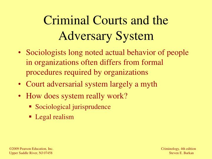 Criminal courts and the adversary system