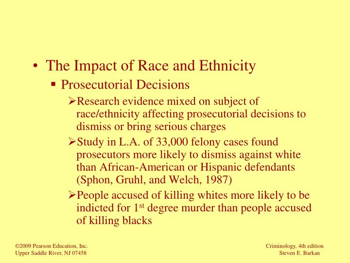 The Impact of Race and Ethnicity