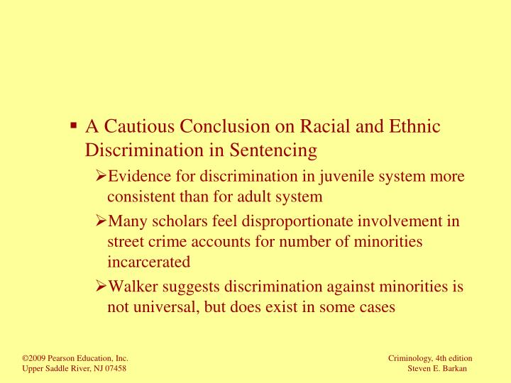 A Cautious Conclusion on Racial and Ethnic Discrimination in Sentencing