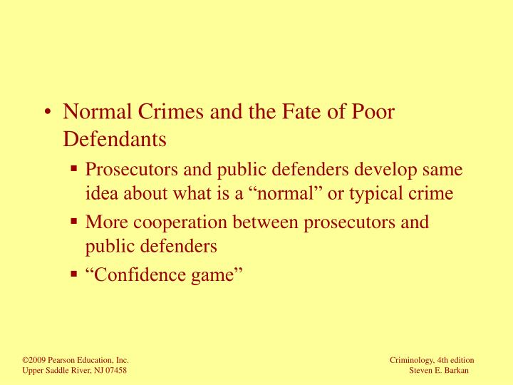 Normal Crimes and the Fate of Poor Defendants